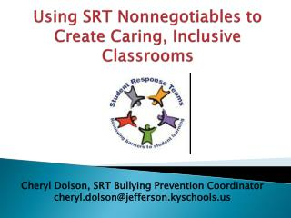 Using SRT  Nonnegotiables  to Create Caring, Inclusive Classrooms