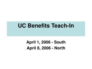 UC Benefits Teach-In