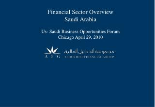 Financial Sector Overview Saudi Arabia Us- Saudi Business Opportunities Forum