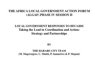THE AFRICA LOCAL GOVERNMENT ACTION FORUM (ALGAF) PHASE IV SESSION II