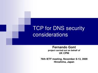 TCP for DNS security considerations
