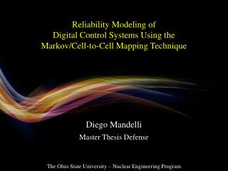 Reliability Modeling of  Digital Control Systems Using the  Markov/Cell-to-Cell Mapping Technique