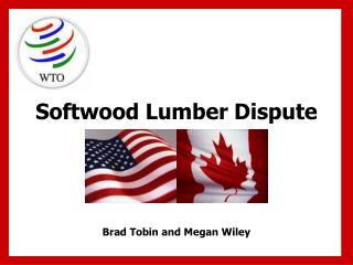 Softwood Lumber Dispute