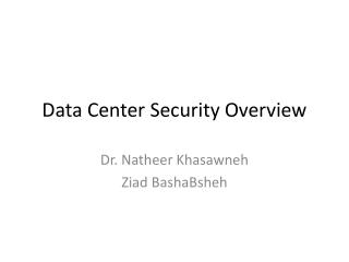 Data Center  Security Overview