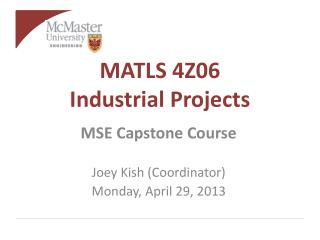 MATLS 4Z06 Industrial Projects