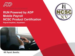 RUN Powered by ADP Mobile Payroll NCSC Product Certification