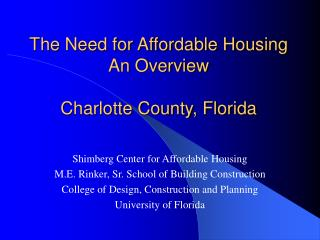 The Need for Affordable Housing An Overview Charlotte County, Florida