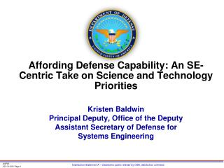 Affording Defense Capability :  An SE-Centric Take on Science and Technology Priorities