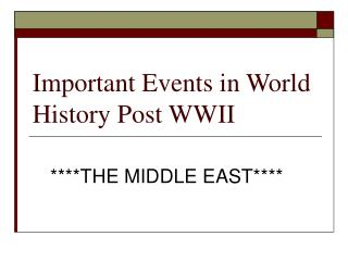 Important Events in World History Post WWII