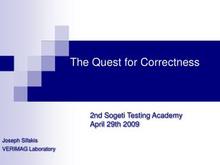 The Quest for Correctness
