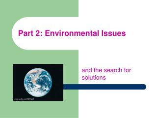 Part 2: Environmental Issues