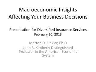 Merton D.  Finkler ,  Ph.D