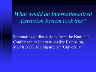 What would an Internationalized Extension System look like?