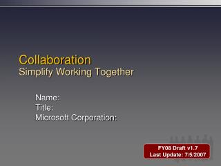 Collaboration Simplify Working Together