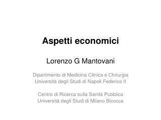 Aspetti economici Lorenzo G Mantovani