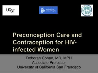 Preconception Care and Contraception for HIV-infected Women