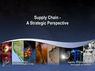 Supply Chain -  A Strategic Perspective