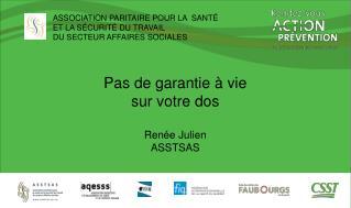 ASSOCIATION PARITAIRE POUR LA  SANTÉ  ET LA SÉCURITÉ DU TRAVAIL  DU SECTEUR AFFAIRES SOCIALES