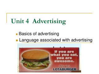 Unit 4  Advertising