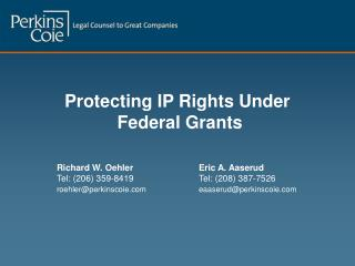 Protecting IP Rights Under  Federal Grants