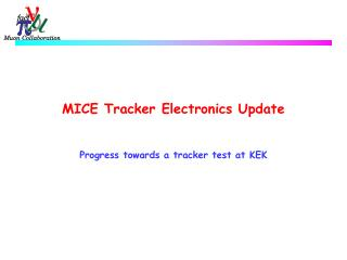 MICE Tracker Electronics Update