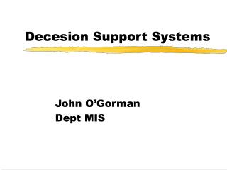 Decesion Support Systems
