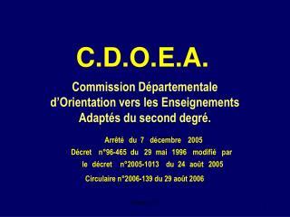 C.D.O.E.A.