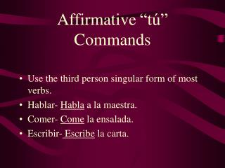 "Affirmative ""tú"" Commands"