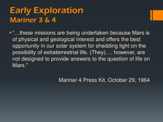 Early Exploration Mariner 3 & 4