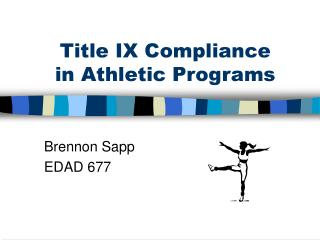 Title IX Compliance in Athletic Programs