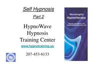 HypnoWave Hypnosis Training Center hypnotraining 207-453-6133