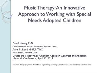 Music Therapy: An Innovative Approach to Working with Special Needs Adopted Children