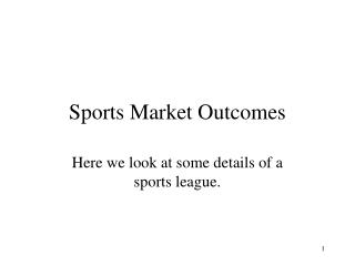 Sports Market Outcomes