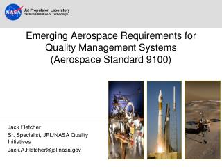 Emerging Aerospace Requirements for Quality Management Systems (Aerospace Standard 9100)