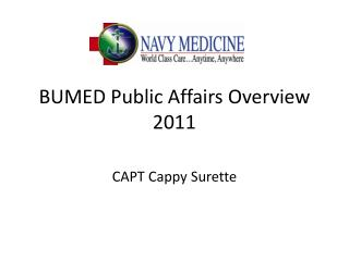 BUMED Public Affairs Overview 2011