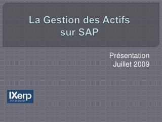 La Gestion des Actifs  sur SAP