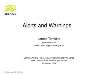 Alerts and Warnings