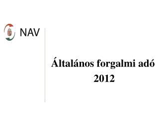 Általános forgalmi adó  2012