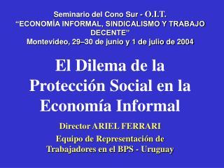 El Dilema de la Protección Social en la Economía Informal