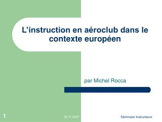 L�instruction en a�roclub dans le contexte europ�en
