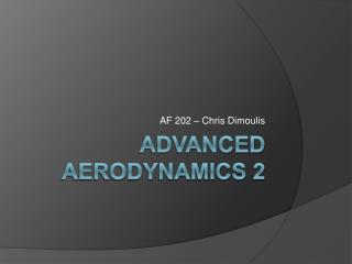 Advanced Aerodynamics 2