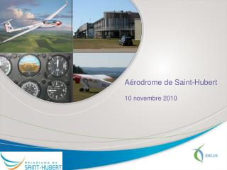 Aérodrome de Saint-Hubert 10 novembre 2010