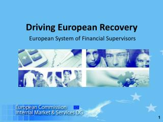Driving European Recovery  European System of Financial Supervisors