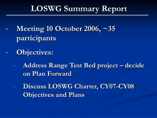 LOSWG Summary Report