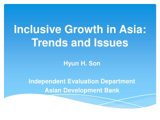 Inclusive Growth in Asia: Trends and Issues