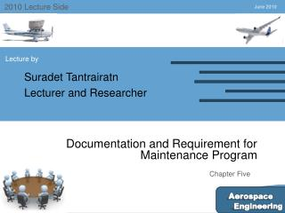 Documentation and Requirement for Maintenance Program