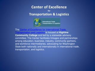 Center of Excellence for  Transportation & Logistics