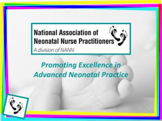 Promoting Excellence in Advanced Neonatal Practice
