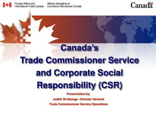 Canada's  Trade Commissioner Service and Corporate Social Responsibility (CSR)