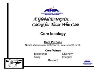 A Global Enterprise. . . Caring for Those Who Care